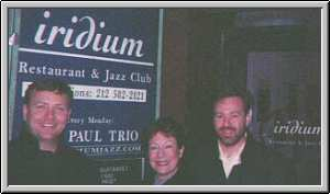 Bob McMurray with Janet Schweitzer and Jaime Dow at the Iridium