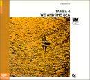Tamba 4 - We and the Sea