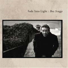 Boz Scaggs – Fade Into Light