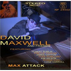 David Maxwell and Friends – Max Attack