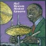 Mel Brown - Mister Groove