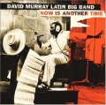 David Murray Latin Big Band