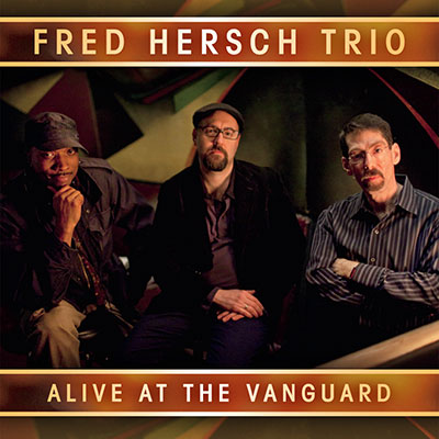 Fred-Hersch-Trio--Alive-At-The-Vanguard