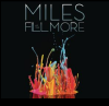 Miles at the Fillmore
