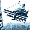 PaulBrownTruthBTold