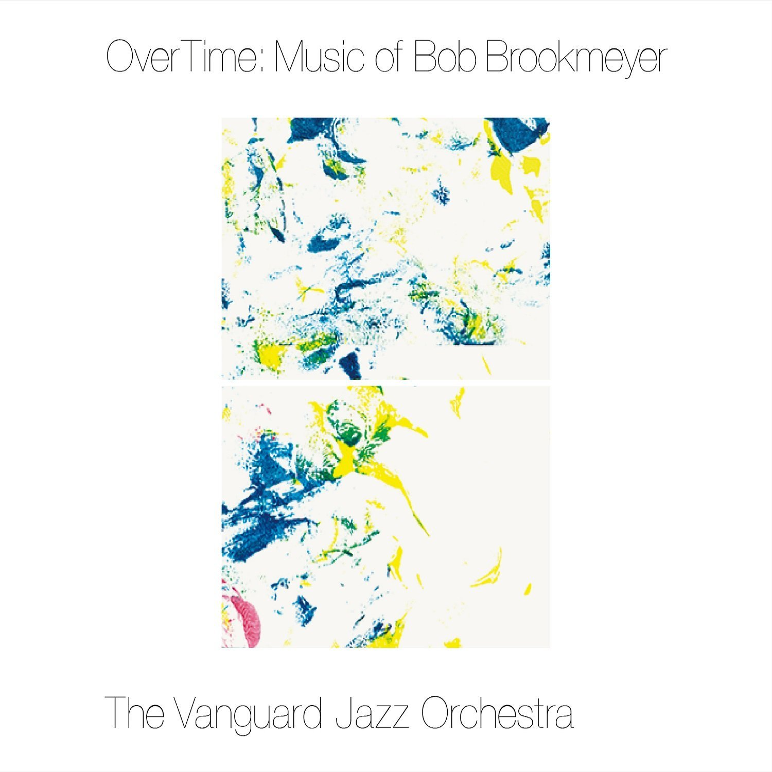 OverTime Music of Bob Brookmeyer